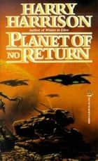 Planet of No Return ebook by Harry Harrison