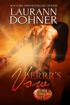 Berrr's Vow - Zorn Warriors, #4 ebook by Laurann Dohner