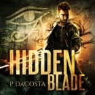 Hidden Blade audiobook by Pippa DaCosta