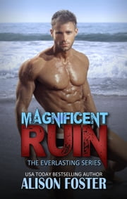 Magnificent Ruin - Everlasting Series, #2 ebook by Alison Foster