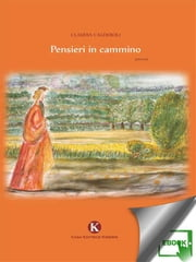 Pensieri in cammino ebook by Calderoli Claudia