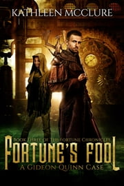 Fortune's Fool - A Gideon Quinn Case ebook by Kathleen McClure
