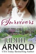 Survivors ebook by Judith Arnold