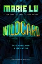 Wildcard ebook by Marie Lu
