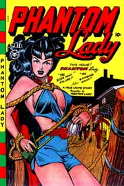 The Phantom Lady, Number 17, The Soda Mint Killer ebook by Yojimbo Press LLC,Fox Feature Syndicate