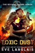 Toxic Dust ebook by