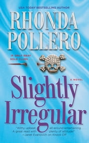 Slightly Irregular ebook by Rhonda Pollero