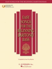 Easy Songs for the Beginning Baritone/Bass ebook by Hal Leonard Corp., Joan Frey Boytim