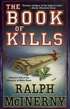 The Book of Kills ebook by Ralph McInerny