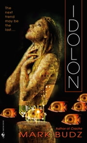 Idolon ebook by Mark Budz
