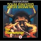 John Sinclair, Folge 9: Das Dämonenauge (2/2) audiobook by John Sinclair, Jason Dark