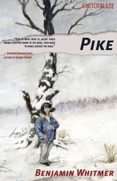 Pike ebook by Benjamin Whitmer