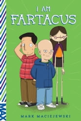 I Am Fartacus ebook by Mark Maciejewski