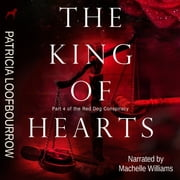King of Hearts, The 有聲書 by Patricia Loofbourrow