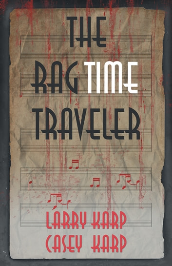 The RagTime Traveler ebook by Larry Karp