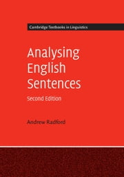 Analysing English Sentences ebook by Andrew Radford