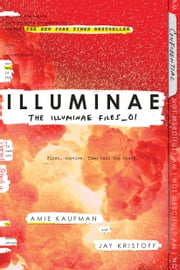 Illuminae ebook by Amie Kaufman, Jay Kristoff