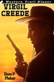 Virgil Creede ebook by Dave P Fisher