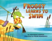Froggy Learns to Swim ebook by Jonathan London