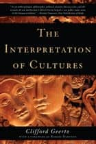 The Interpretation of Cultures ebook by Clifford Geertz, Robert Darnton