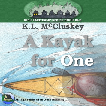 Kayak for One, A audiobook by K.L. McCluskey