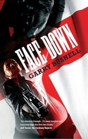 Face Down ebook by Garry Bushell