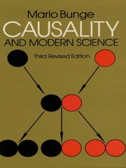 Causality and Modern Science - Third Revised Edition ebook by Mario Bunge