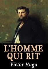 L'homme Qui Rit ebook by Victor Hugo