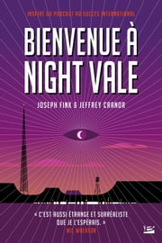 Bienvenue à Night Vale ebook by Joseph Fink, Jeffrey Cranor, Claire Kreutzberger