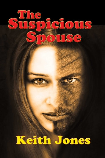 The Suspicious Spouse ebook by Keith Jones