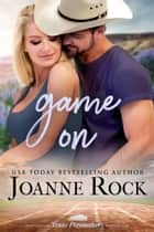 Game On ebook by Joanne Rock