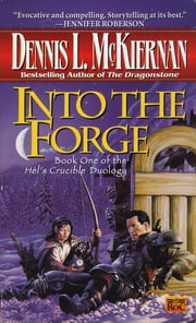 Into the Forge ebook by Dennis L. McKiernan