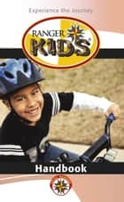 Ranger Kids Handbook ebook by GPH Gospel Publishing House