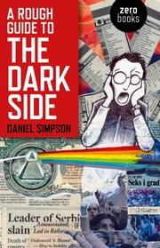 A Rough Guide To The Dark Side ebook by Daniel Simpson