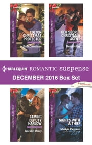 Harlequin Romantic Suspense December 2016 Box Set - An Anthology ebook by Beth Cornelison, Jennifer Morey, Geri Krotow,...