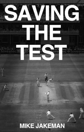 Saving The Test ebook by Mike Jakeman