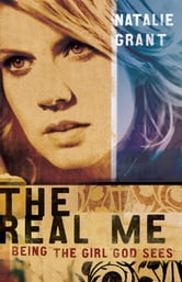 The Real Me ebook by Natalie Grant