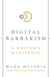 Digital Barbarism ebook by Mark Helprin
