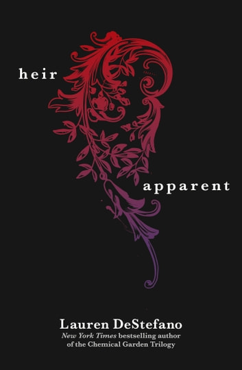 The Heir Apparent (A Novella) ebook by Lauren DeStefano