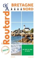 Guide du Routard Bretagne nord 2021 ebook by