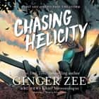 Chasing Helicity オーディオブック by Ginger Zee, Katie Schorr