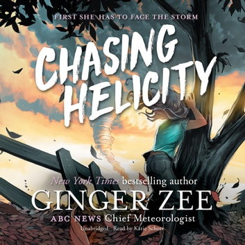 Chasing Helicity audiobook by Ginger Zee