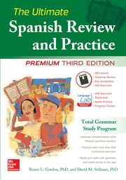 The Ultimate Spanish Review and Practice, 3rd Ed. ebook by Ronni Gordon,David Stillman