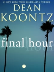 Final Hour (Novella) ebook by Dean Koontz
