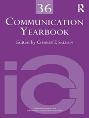 Communication Yearbook 36 ebook by Charles T. Salmon