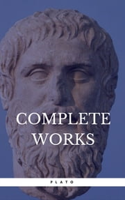 Plato: The Complete Works (Book Center) ebook by Plato, Benjamin Jowett, George Burges