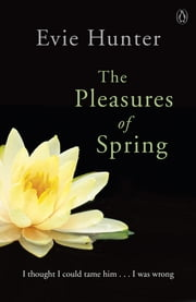 The Pleasures of Spring ebook by Evie Hunter