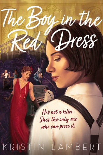 The Boy in the Red Dress ebook by Kristin Lambert