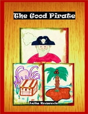 The Good Pirate ebook by Anita Kovacevic