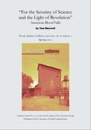 """For the Scrutiny of Science and the Light of Revelation"": American Blood Falls - An article from Southern Cultures 18:1, Spring 2012 ebook by Tom Maxwell"